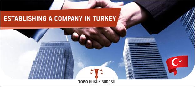 establishing a company in turkey, foreigner open company in turkey, cost of establishing company in turkey